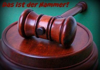 Das ist der Hammer!