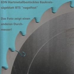 EDN Hartmetallbestücktes Baukreissägeblatt BFA blau ''nagelfest'' – Ø 250 mm, Bohrung 30 mm